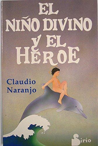 9788478081332: El niño divino y el héroe