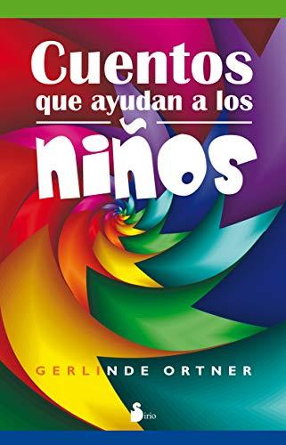 9788478081707: CUENTOS QUE AYUDAN A LOS NIÑOS (2009)