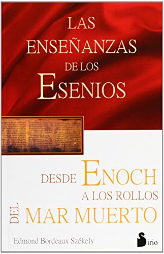 9788478081837: Las enseñanazas de los Esenios desde Enoch hasta los rollos del mar Muerto