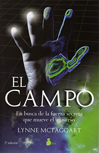 El campoThe Field Spanish Edition: Lynne McTaggart