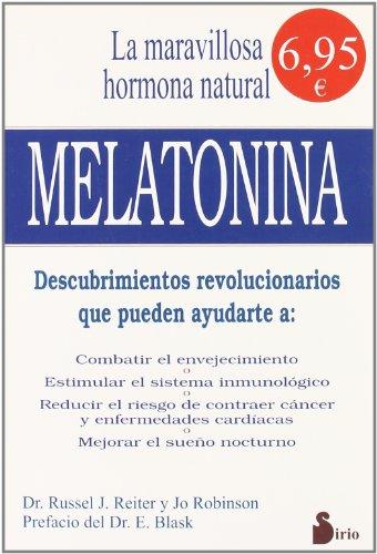 9788478081882: La maravillosa hormona natural de nuestro cuerpo.Melatonina