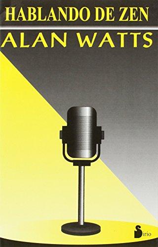 Hablando de zen: Watts, Alan