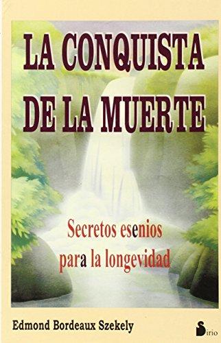 La conquista de la muerte (9788478082131) by Edmond Zekely; Edmond B. Székely