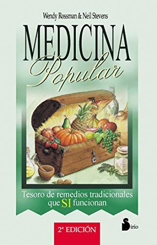 9788478082155: Medicina popular, tesoro de remedios tradicionales que sí funcionan