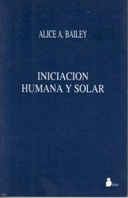 9788478082179: Iniciacion Humana Y Solar
