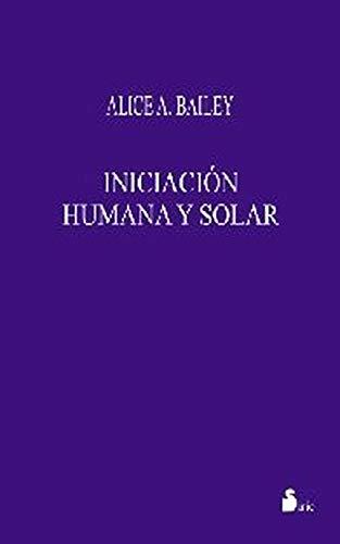 9788478082209: INICIACION HUMANA Y SOLAR