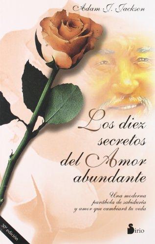9788478082391: Los Diez Secretos Del Amor Abundante