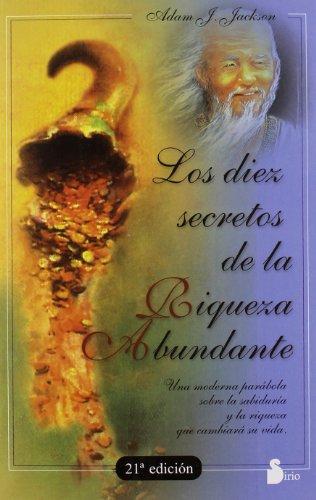 9788478082438: DIEZ SECRETOS DE LA RIQUEZA ABUNDANTE (2008)