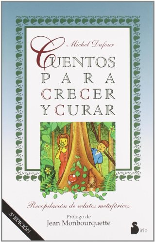 9788478082667: CUENTOS PARA CRECER Y CURAR (2011)