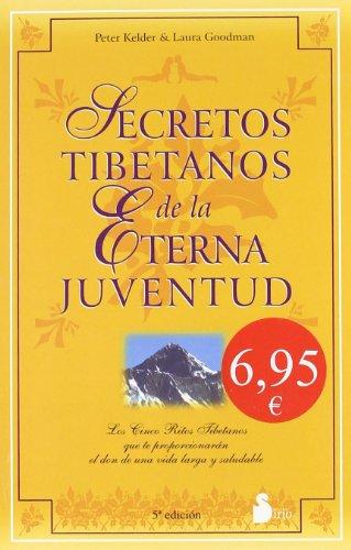 Secretos Tibetanos de la Eterna Juventud: Laura Goodman; Peter