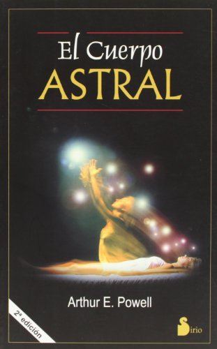 9788478083145: El Cuerpo Astral
