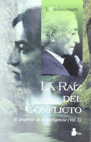 9788478083329: La Raiz del Conflicto (Spanish Edition)