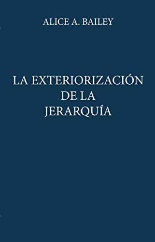 9788478083374: Exteriorizacion De La Jerarquia, La