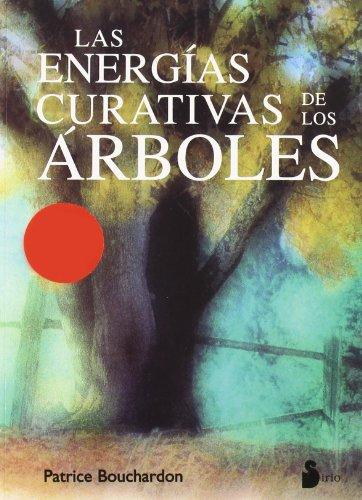 9788478083466: Las Energias Curativas de Los Arboles (Spanish Edition)