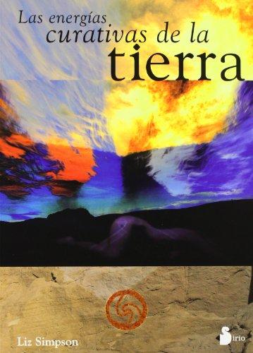 9788478083558: Las Energias Curativas de La Tierra (Spanish Edition)