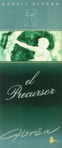 El Precursor (Spanish Edition) (9788478083602) by Kahlil Gibran; Gibran Jalil Gibran
