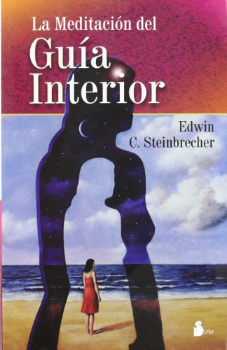 9788478083671: La Meditacion del Guia Interior / Meditation of the Interior Guide
