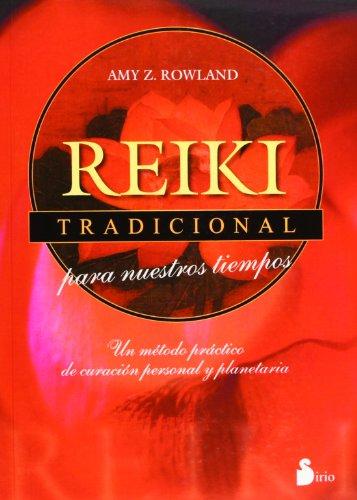Reiki Tradicional (Spanish Edition) (8478083855) by Rowland, Randy; Rowland