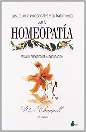 9788478083909: Traumas Emocionales y Su Tratamiento Con La Homeopatia (Spanish Edition)