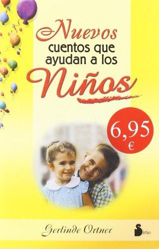 9788478084142: Nuevos Cuentos Que Ayudan a Los Niños/new Stories That Help Children (Spanish Edition)