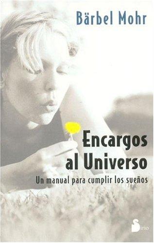 9788478084357: ENCARGOS AL UNIVERSO -Ant. Ed. (2004)