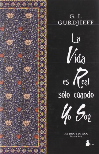 9788478084531: La Vida Es Real Solo Cuando Yo Soy (Spanish Edition)