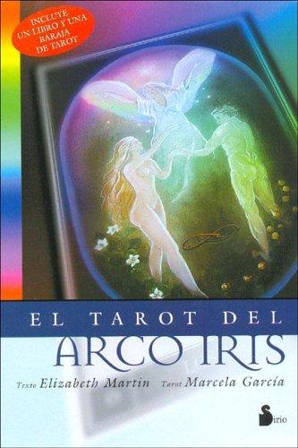 El Tarot Del Arco Iris/the Rainbow Tarot (Spanish Edition): Marcela Garcia