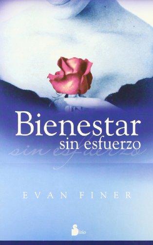 9788478084692: Bienestar Sin Esfuerzo (Spanish Edition)