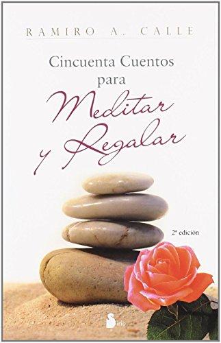 9788478084746: 50 CUENTOS PARA MEDITAR Y REGALAR (2009)