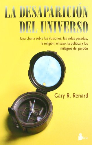 La Desaparicion del Universo (The Disappearance of the Universe) (8478084851) by Gary R Renard