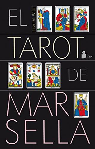 Tarot de Marsella (Hardback): Julian M White