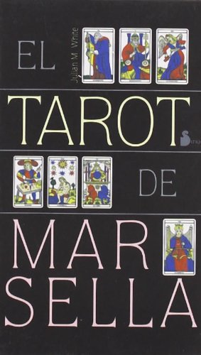 TAROT DE MARSELLA (MAZO): WHITE, JULIAN M.