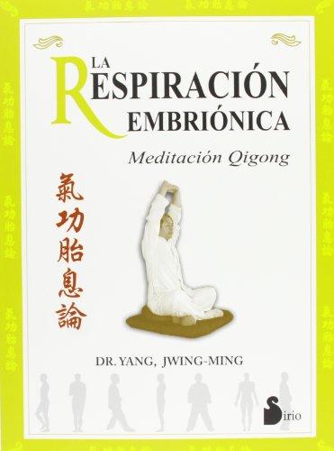 9788478084975: RESPIRACION EMBRIONICA, LA (2006)