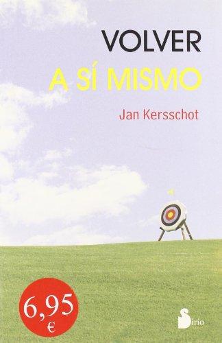 9788478084999: Volver a Si Mismo (Spanish Edition)