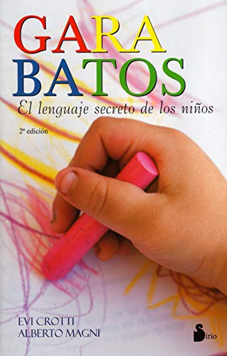 9788478085194: GARABATOS: El Lenguaje Secreto de los Ninos (2009)