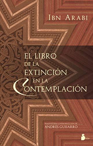 9788478085422: LIBRO DE LA EXTINCION EN LA CONTEMPLACION, EL (2007)