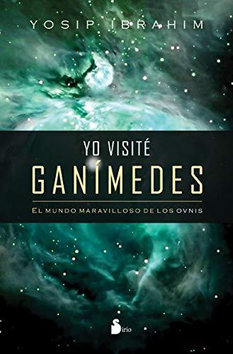 9788478085569: YO VISITE GANIMEDES (2011)