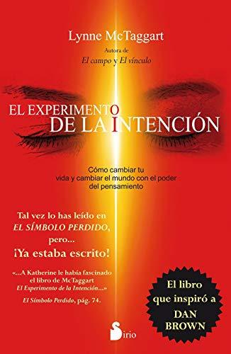 Experimento de la intencion (Spanish Edition): Lynne McTaggart