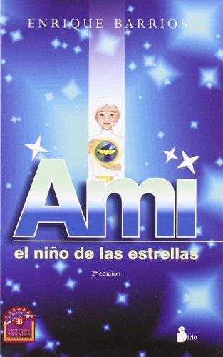 9788478085798: Ami, el nino de las estrellas (Spanish Edition)