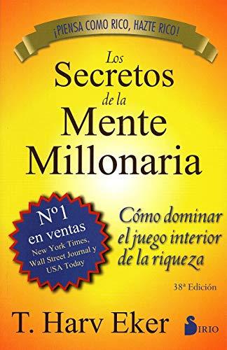 9788478086085: Los Secretos de la Mente Millonaria: Como Dominar el Juego Interior de A Riqueza = Secrets of the Millionaire Mind [Lingua spagnola]