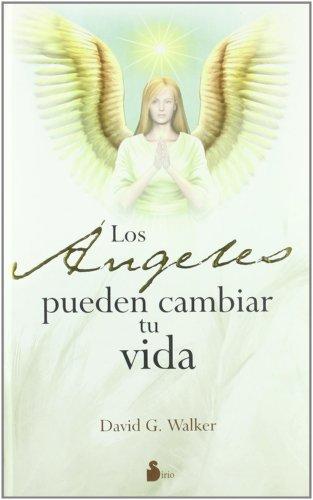 9788478086139: ANGELES PUEDEN CAMBIAR TU VIDA, LOS (cartoné) (2009)