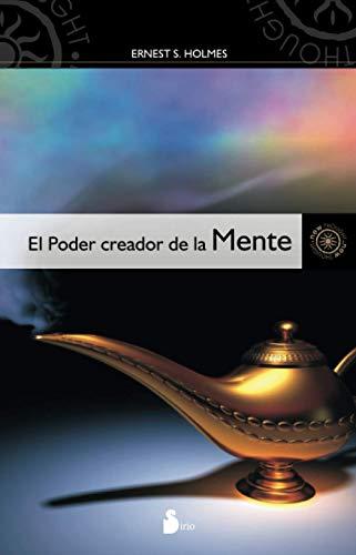 9788478086207: El poder creador de la mente (Spanish Edition)