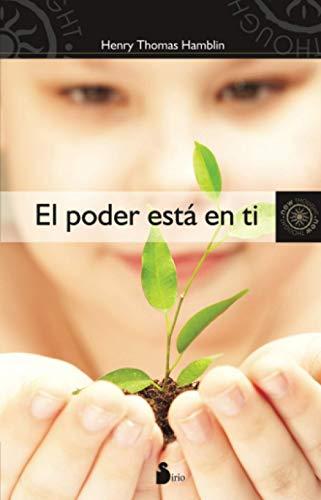 9788478086306: Poder esta en ti, El (New Thought (Sirio)) (Spanish Edition)