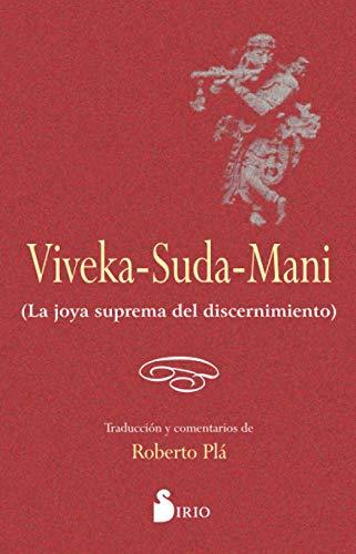 9788478086405: Viveka-Suda-Mani. La joya suprema del discernimiento (Spanish Edition)