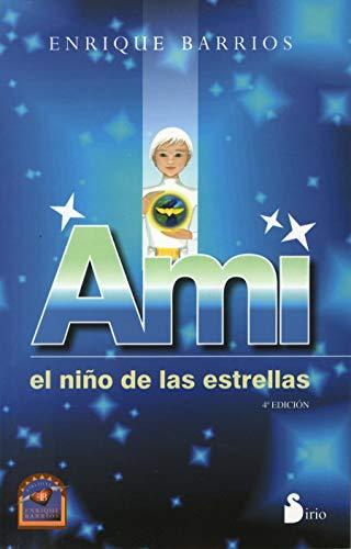 9788478086498: Ami. El nino de las estrellas (Spanish Edition)