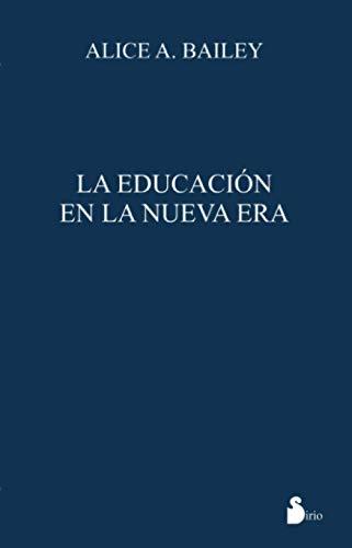 9788478086542: Educacion En La Nueva Era, La