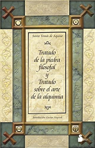 Tratado de la piedra filosofal y tratado: Santo Tomas de