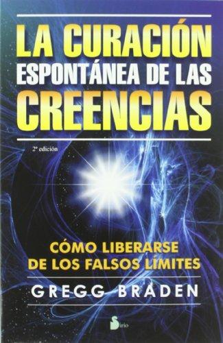 9788478086665: La curacion espontanea de las creencias (Spanish Edition)