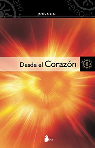 9788478086696: Desde el corazon (Spanish Edition)