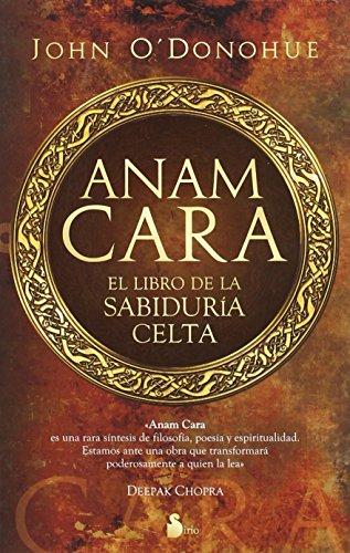 Anam Cara. El libro de la sabiduria celta (Spanish Edition) (847808729X) by John O'Donohue